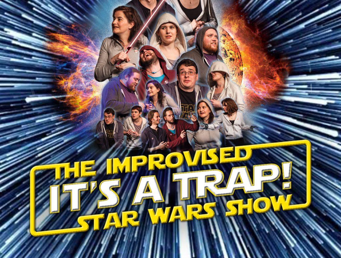 MissImp – It's a Trap: The Improvised Star Wars Show