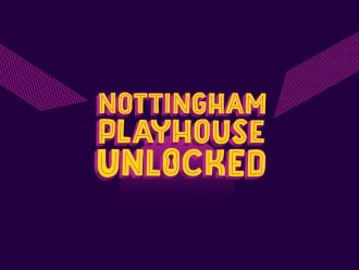 Nottingham Playhouse Unlocked Announces Casting and New Commissions