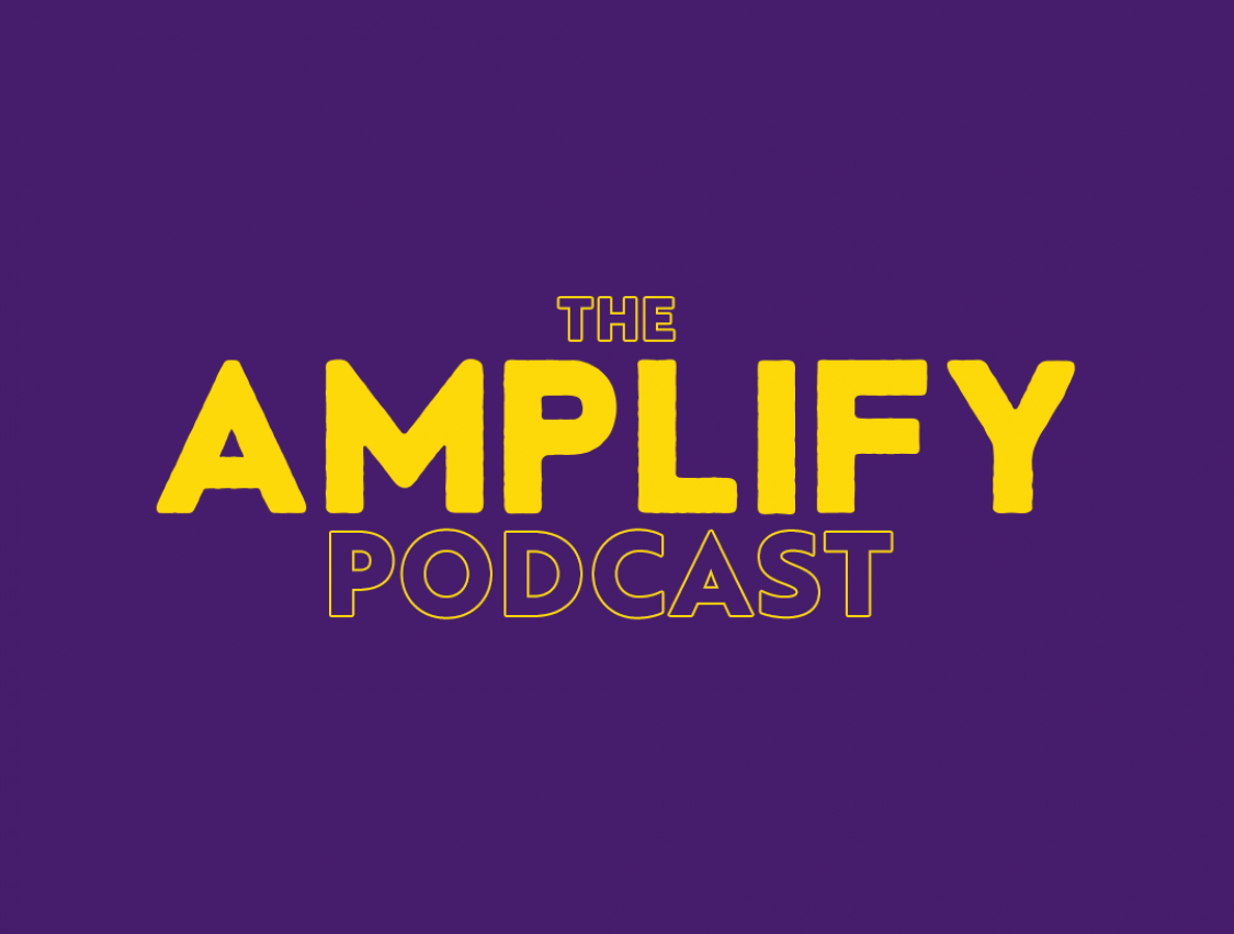 The Amplify Podcast – Back for 2021