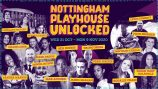 Nottingham Playhouse Unlocked - festival of live and live-streamed work, October - November 2020